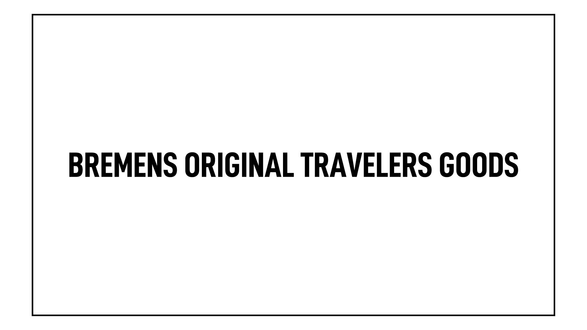 TRAVELERS GOODS